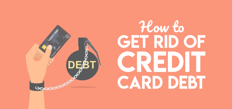 Options For Getting Rid Of Credit Card Debt