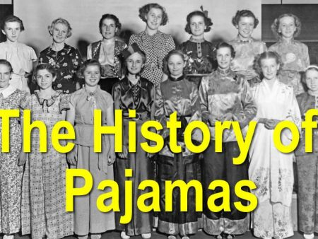 Know About History And Evolution Of Pajamas